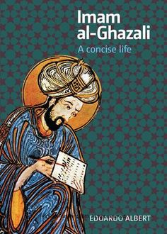unlimited_Acces Imam al-Ghazali: A Concise Life Read PDF Al Ghazali, Free Books, Good Books, Books To Read, Books On Islam, History Of Islam, Philosophy Books, Medieval Paintings, Islamic Inspirational Quotes