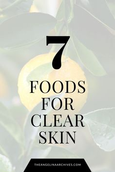 7 Foods For Clear Skin That You Need to be Eating! – The Angelina Archives Healthy Diet Tips, Diet And Nutrition, Healthy Nails, Healthy Food, High Protein Fruit, Foods For Clear Skin, Clean Eating Salads, Vegetable Smoothies, Keeping Healthy