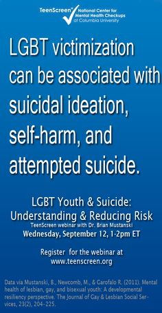 Gay and lesbian adolescents are 3-to-5 times more likely to attempt suicide than other teenagers. But, the latest findings show that certain protective factors can lower the risk.    Join us Wednesday, Sept 12 for a timely webinar describing research on the prevalence of suicidality, risk and protective factors, and creating awareness of how to reduce suicide risk in this vulnerable population…