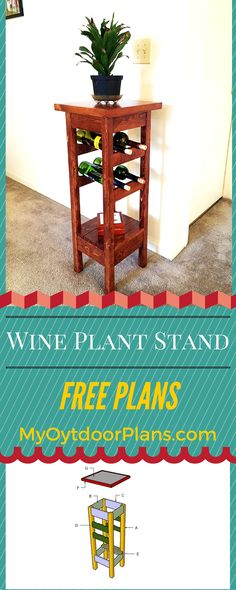 Easy to follow plans for you to learn how to build a plant stand with wine rack! Free plant stand woodworking plans and step by step instructions! myoutdoorplans.com #diy #howto #plantstand #build