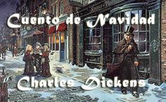 Cuento de Navidad, Charles Dickens. Expand your vocabulary and learn new expressions in Spanish from the original Christmas Carol. Find out more at http://floatingpenguin.co.uk/translation-spanish.php