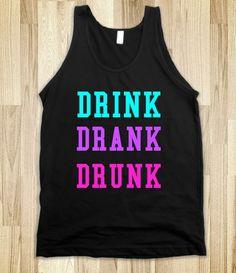 Drink Drank Drunk, its spring break!