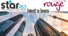 Takeoff to Toronto with Star 98.3 & Air Canada Rouge