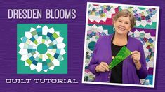 Make a Dresden Blooms Quilt with Jenny Doan of Missouri Star Quilt Co (V...