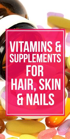 Which vitamins and nutritional supplements are good for hair, skin and nail growth # that # for # good # hair # skin Which vitamins and nutritional supplements are good for hair, skin and nail growth # that # for # good # hair # skin Vitamins For Nail Growth, Vitamins For Healthy Skin, Hair Vitamins, Hair Remedies For Growth, Hair Growth Tips, Anti Aging Supplements, Growth Supplements, Nutritional Supplements, Anti Aging Skin Care