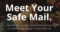 Just Mail is a secured email platform based on a distributed storage network and Journalism, Platform, Tools, Storage, Purse Storage, Journaling, Instruments, Larger, Heel