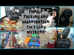Family Packing & Organization for a Long Weekend