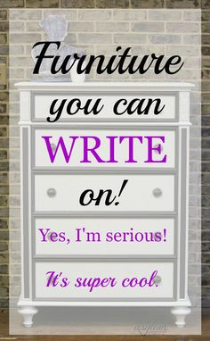Dry Erase Board Furniture? Furniture that you can write on! #VelvetFinishes via designasylumblog.com