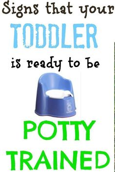 Potty Train Toddler - Signs of readiness for your toddler