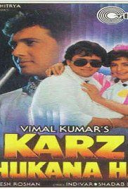 Karz Chukana Hai Full Movie Hd. Alcoholic, arrogant, and a slacker, Atmaram, though coming from a poor family, has visions of grandeur, and believes that everyone else is subordinate to his wishes and instructions. This ...