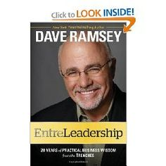 EntreLeadership by Dave Ramsey - I'm in the process of reading this book and it's already making my brain work overtime!
