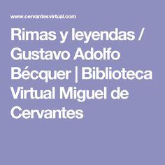 Rimas y leyendas / Gustavo Adolfo Bécquer | Biblioteca Virtual Miguel de Cervantes