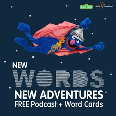 Grover's excited to announce that today Sesame Street is launching some great new FREE resources - our Words are Here, There, and Everywhere Adventure cards and a new podcast series! Visit: www.sesamestreet.org/Words