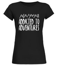 """# Addicted to Adventures Travel T-Shirt .  Special Offer, not available in shops      Comes in a variety of styles and colours      Buy yours now before it is too late!      Secured payment via Visa / Mastercard / Amex / PayPal      How to place an order            Choose the model from the drop-down menu      Click on """"Buy it now""""      Choose the size and the quantity      Add your delivery address and bank details      And that's it!      Tags: Cute graphic t-shirt gift for adventurers…"""
