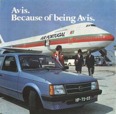 TAP Air Portugal Boeing CS-TJA accompanied by an Opel Kadett in an advertisement for Avis Car Rental, circa early (Courtesy: Bruno Peixoto) Avis Car Rental, Vintage Advertisements, Ads, Vintage Cars, Vintage Airline, Vintage Ideas, Plane Design, Jumbo Jet, Geography