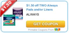 $1.50 off TWO Always Pads and/or Liners