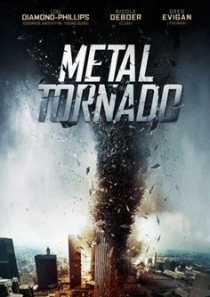 Metal Tornado aired on July starring Lou Diamond Phillips and Greg Evigan; directed by Gordon Yang. An American company inadvertently unleashes a magnetic vortex on an unprepared world. Sci Fi Movies, Action Movies, Movies To Watch, Good Movies, Tornados, See Movie, Movie Tv, Disaster Movie, Spider Man