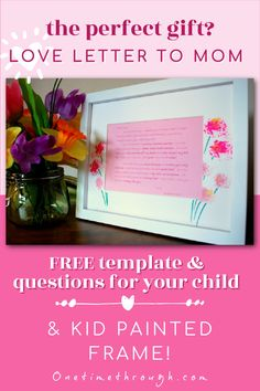 Help your preschooler write a letter to Mom or Grandma for Mother's Day. Includes a free printable set of questions and letter template. Sure to warm mom's heart! Painting For Kids, Painting Frames, Beautiful Love Letters, Writing A Love Letter, Letter Templates, Educational Activities, Free Printable, Preschool, Positivity