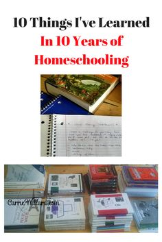 10 Things I've Learned In 10 Years of Homeschooling | Carrie Willard