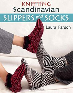 """Read """"Knitting Scandinavian Slippers and Socks"""" by Laura Farson available from Rakuten Kobo. Discover beautiful knitting patterns that incorporate both twined and stranded knitting. Knitting Books, Knitting Stitches, Knitting Projects, Knitting Patterns, Sock Knitting, Knitting Ideas, Knitted Slippers, Slipper Socks, Knitted Hats"""