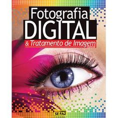 Livro Guia Como Se Faz - Fotografia Digital & Tratamento de Imagens