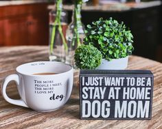 """I just want to stay at home and be a dog mom.""  This is the perfect gift for all the dog moms out there! Altar'd State Dog Mom Box Sign"