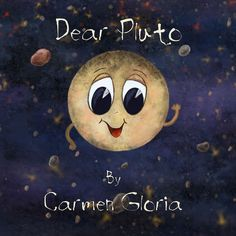 """Read """"Dear Pluto"""" by Carmen Gloria available from Rakuten Kobo. A great and fun book for kids to learn about Pluto and our solar system! Pluto used to be a planet and one day it was no. Film Writer, Feeling Rejected, Pop Charts, Dwarf Planet, Grammar Book, Science Topics, Art Of Love, Our Solar System, Book Format"""