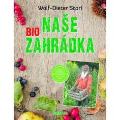 Naše biozahrádka (zdravé domáce potraviny po celý rok) Nasa, Author, Composters