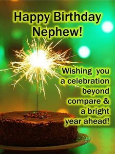 A special nephew deserves the biggest & brightest birthday wishes, which are captured here in this card! A happy birthday nephew - Birthdays Happy Birthday Wishes Nephew, Birthday Wishes For Nephew, Nephew Birthday Quotes, Birthday Wishes And Images, Birthday Reminder, Happy Birthday Pictures, Birthday Wishes Quotes, Happy Birthday Greetings, Birthday Messages