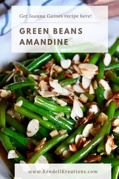 Get Joanna Gaines recipe for Green Beans Amandine here! Green Beans With Bacon, Cooking Green Beans, Frozen Green Beans, Green Beans Amandine Recipe, Green Beans Almondine, Spinach Recipes, Vegetable Recipes, Veggie Dishes, Side Dishes