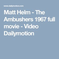 Matt Helm - The Ambushers 1967 full movie - Video Dailymotion