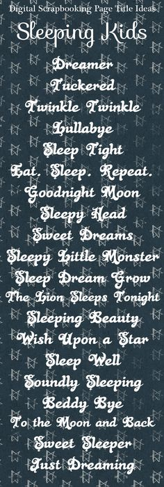 Sleeping Kids scrapbook page title ideas, scrapbook titles