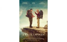 "Win movie passes to see ""A Walk in the Woods,"" starring Robert Redford, Nick Nolte, and Emma Thompson"