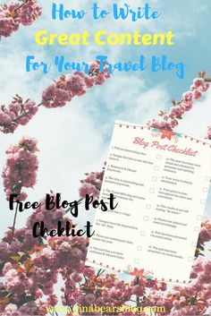 How to Write Great Travel Blog Content http://ginabearsblog.com/2017/03/write-great-travel-blog-content/