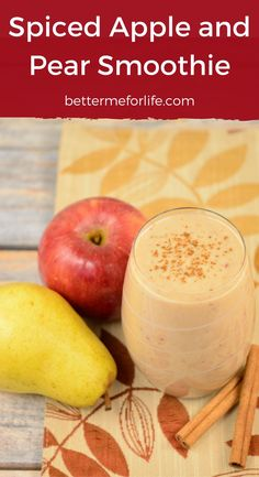 The flavors of fall are captured in this delicious spiced apple and pear smoothie. It's a filling weight loss smoothie that tastes like apple pie! Find the recipe on BetterMeforLife.com | apple smoothie | smoothie recipes | smoothies | healthy smoothies | delicious smoothies | smoothies for weight loss | smoothie | smoothie recipes | smoothie recipes weight loss | smoothie recipes diet #smoothies #smoothierecipes #smoothie