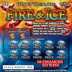 """Fire & Ice - Top Prize: $30,000 - Here's How to Play: Match any of YOUR NUMBERS to either WINNING NUMBER, win prize shown for that number. Get a """"FIRE"""" symbol, win DOUBLE the prize shown. Get an """"ICE"""" symbol, win TRIPLE the prize shown!"""