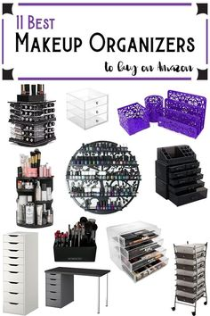 11 Best Makeup Organizers to Buy on Amazon - Looking for the best way to organize your makeup? I share how I organize my makeup and include affordable options for all budgets!