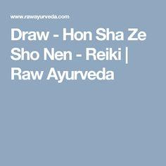 Draw - Hon Sha Ze Sho Nen - Reiki   Raw Ayurveda