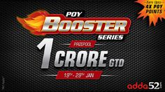 After the grand success of 2016 Player of the Year promotion, Adda52.com once again has come up with POY in 2017 providing Indian poker players a chance to win exciting prizes and rewards. To take the advantage in POY 2017, players can compete in POY Booster Series from 19th Jan-29th Jan'2017 and can win from a prize pool of Rs. 1 Crore in New Year. POY Booster is spread across 11 days and has 76 tourneys. The biggest events of the series include 20 Lac GTD Millions Booster, 20K High Roller…