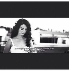Lana Del Rey , Quotes
