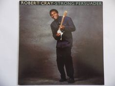 Robert Cray, Strong Persuader vinyl record by theposterposter on Etsy