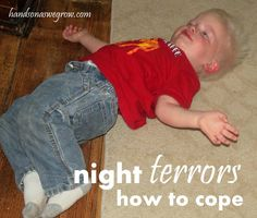 Learning to cope with night terrors, a sleep disorder. Anyone deal with them? What tips do you have?