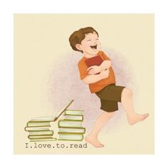 Love to read.