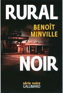 RURAL NOIR/ Benoit Minville