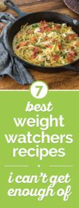 7 Best Weight Watchers Recipes I Can't Get Enough Of