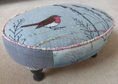 Robin on an oval foot stool. Upcycled Furniture, Painted Furniture, Diy Furniture, Free Motion Embroidery, Denim Crafts, Furniture Restoration, Upholstered Chairs, Soft Furnishings, Slipcovers