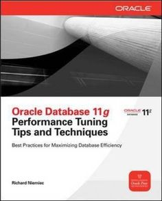 [PDF DOWNLOAD] Oracle Database 11g Release 2 Performance Tuning Tips Oracle Sql, Pl Sql, Message For Sister, Oracle Database, Data Analytics, Classic Books, Data Science, Big Data, Book Authors