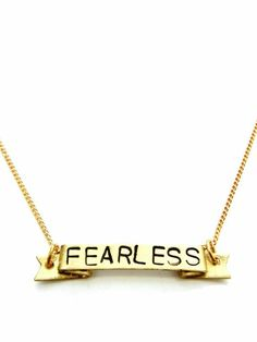 Fearless necklace - just to remind myself