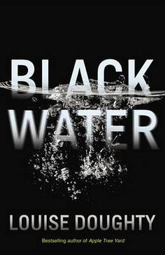 Black Water by Louise Doughty #books