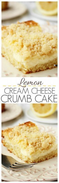 "Lemon Cream Cheese Crumb Cake€"" fluffy lemon cake with a creamy cheesecake layer and a crumb topping."